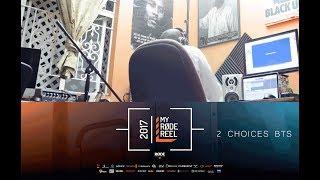 2 Choices - B.T.S - Jamaica (MyRodeReel 2017)