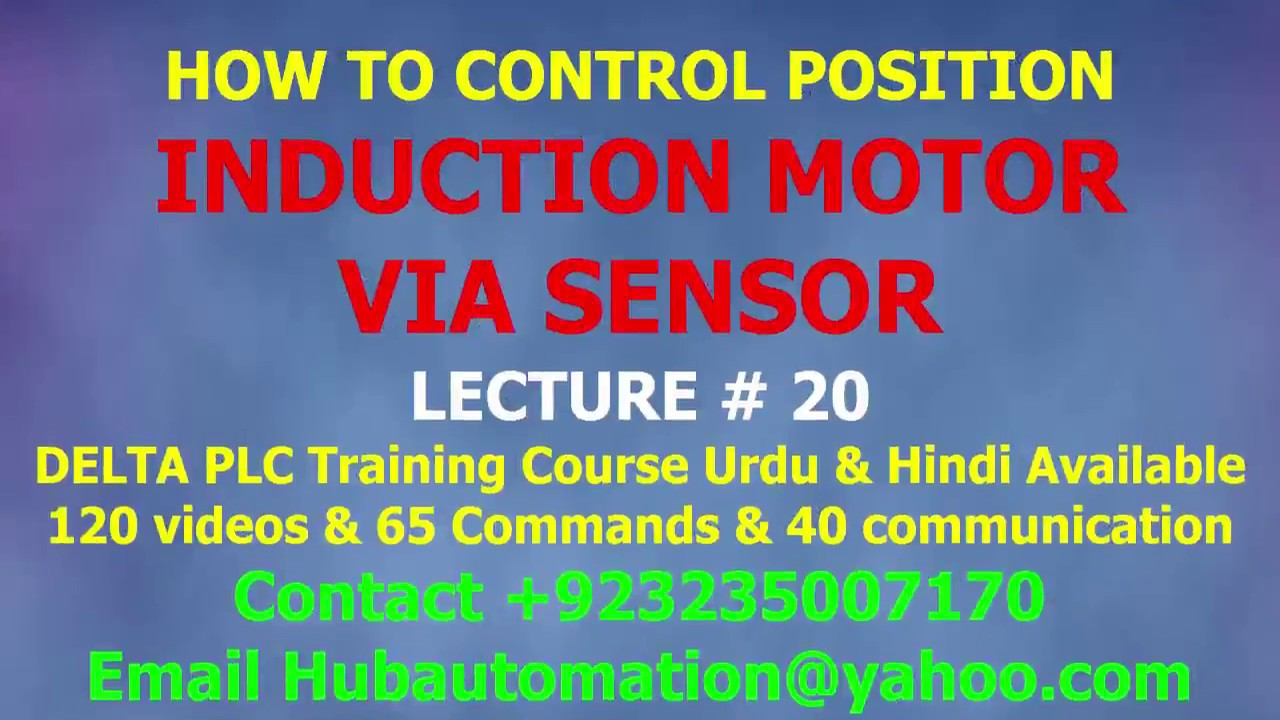 HOW TO CONTROL INDUCTION MOTOR POSITION CONTROL FROM SIMPLE SENSOR ...