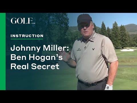 Johnny Miller: Ben Hogan's Real Secret