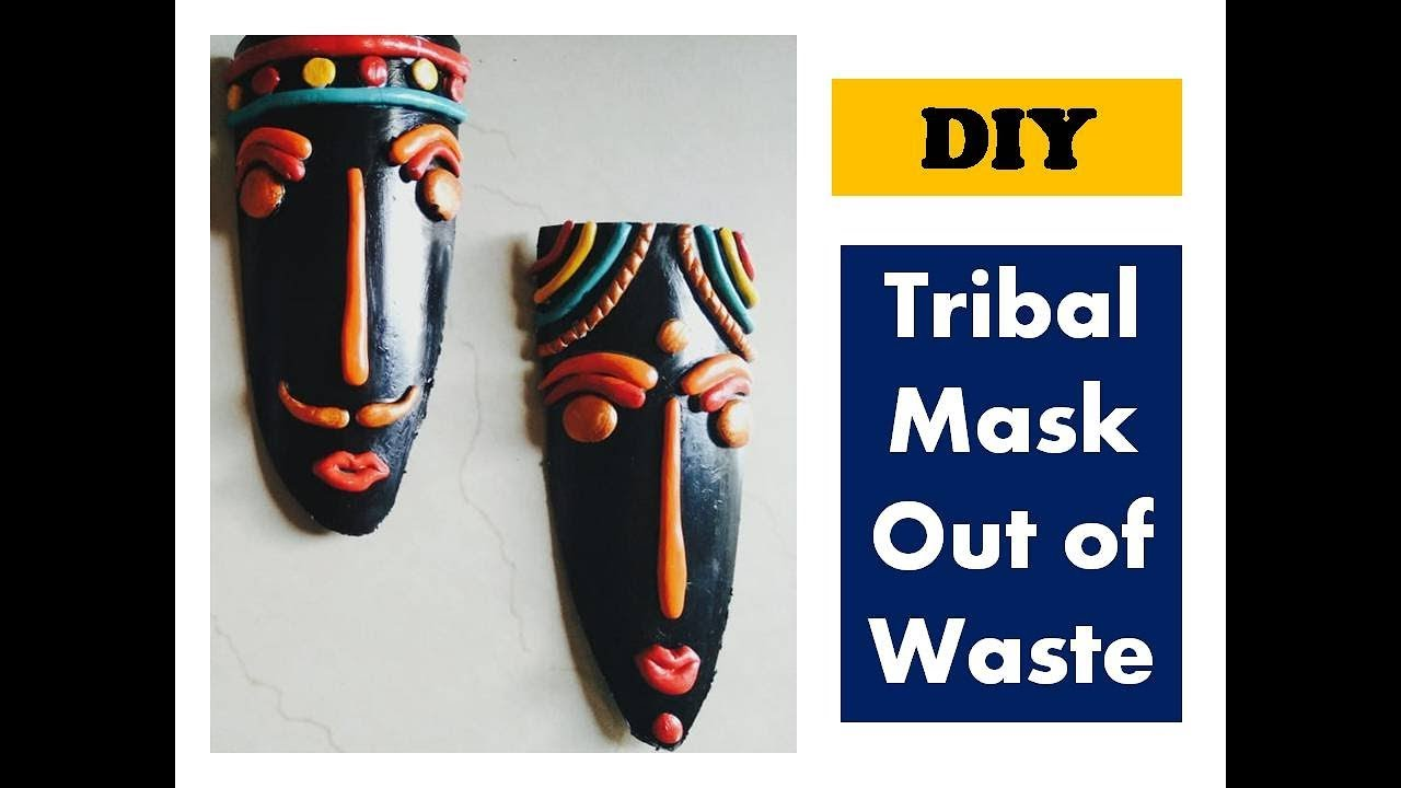 Diy Tribal Mask Out Of Waste Wall Decor Ideas Shilpkar Clay Craft