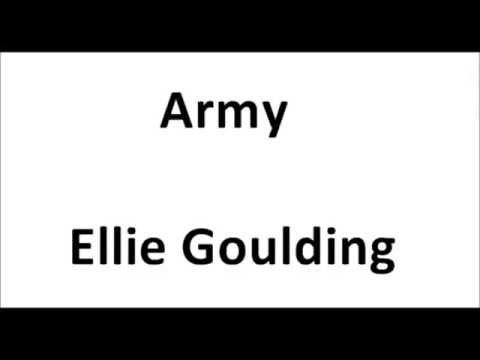 Lyric Army Ellie goulding