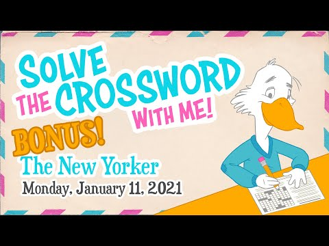 Solve With Me: The New Yorker Crossword - Monday, January 11, 2021