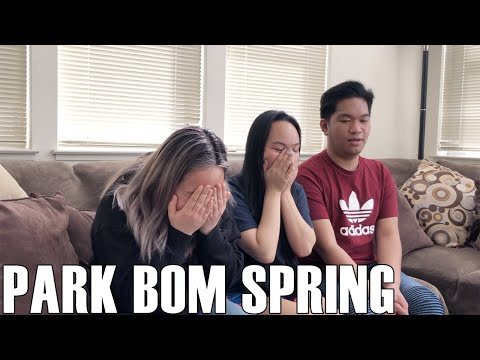Park Bom (박봄) (ft. Sandara Park)- Spring (Reaction Video)