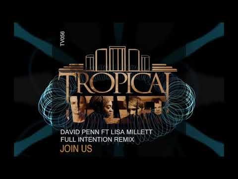 David Penn ft Lisa Millett - Join Us (Full Intention Remix)
