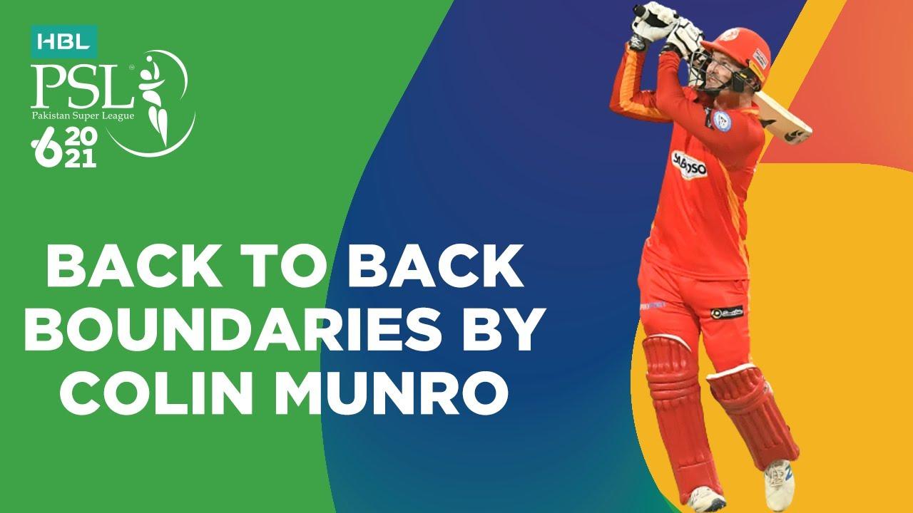 Back to Back Boundaries By Colin Munro | Islamabad vs Peshawar | Match 33 | HBL PSL 6 | MG2T
