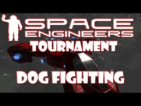 Space Engineers Tournament - Dog Fighting #4