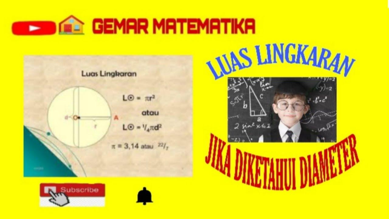 Cara Menghitung Luas Lingkaran Jika Diketahui Diameter ...