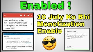 Monetization enabled ! || 10 July Ko Bhi Channel Monetize hua || Agla number apka hai 😉.