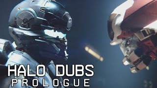 Halo Dubs Prologue | Halo 5 Guardians Machinima