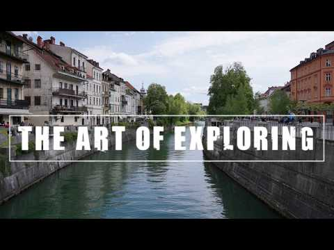 The Art of Exploring - Ljubljana (Day 1)