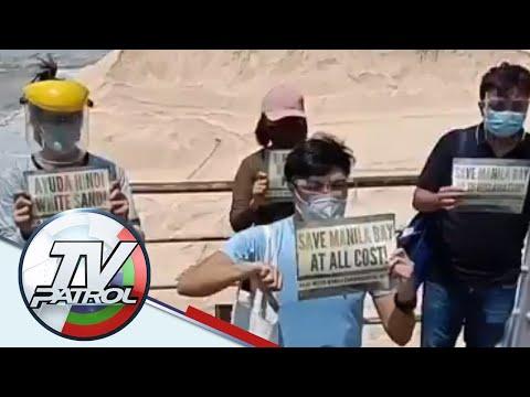 Mga protesta laban sa Manila Bay 'white sand' project umarangkada | TV Patrol