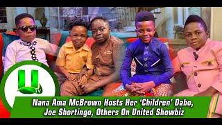 Nana Ama McBrown Hosts Her 'Children' Dabo, Joe Shortingo, Others On United Showbiz