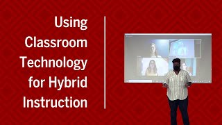 IU Learning Technologies | Using Classroom Technology for Hybrid Instruction