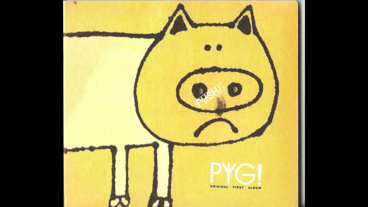 Download Pyg: Pyg! Original First Album [FULL ALBUM]