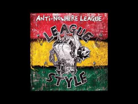 Anti Nowhere League - League Style (2017) FULL ALBUM