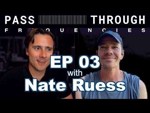 Pass-Through Frequencies EP03   Guest: Nate Ruess (Fun + The Format)
