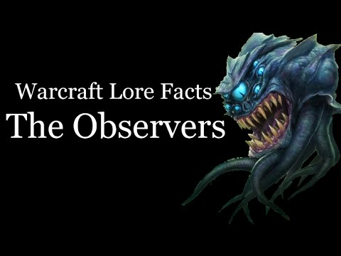 Warcraft Lore Facts - The Observers