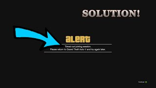 GTA 5 TIMED OUT SESSION ERROR SOLUTION! [PC]