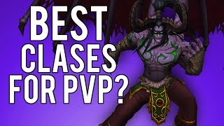 Strongest Classes For PvP? - WoW Legion 7.3