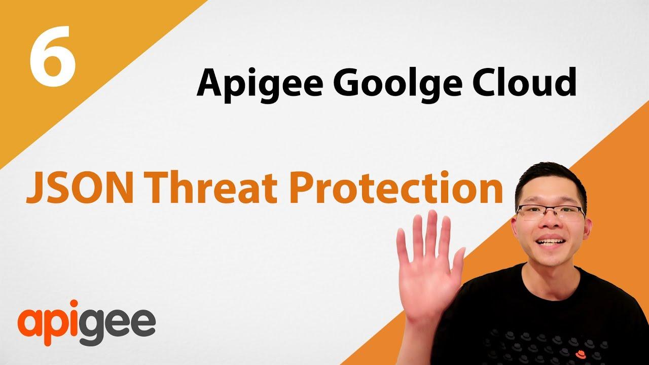 JSON Threat Protection   Google Cloud Apigee Tutorial