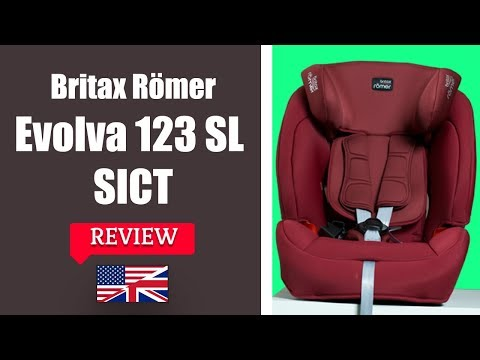 Britax Romer EVOLVA 123 SL SICT - Child Car Seat FULL Review
