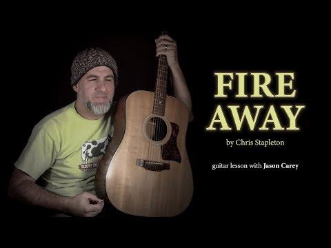 Fire Away Chris Stapleton Guitar Lesson🔥