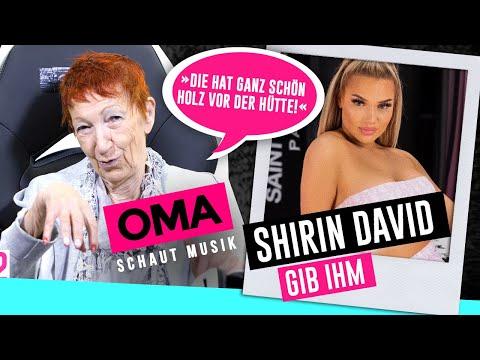 Oma schaut Musik - Shirin David (Gib ihm)