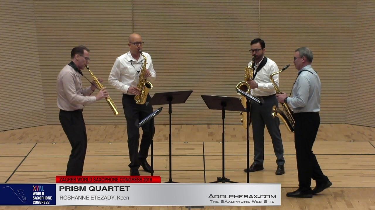 Keen by Roshanne Etezady   PRISM Quartet   XVIII World Sax Congress 2018 #adolphesax