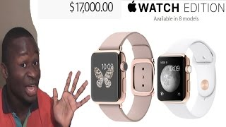 Why Everyone Should Buy The $17,000.00 Apple Watch(Instagram = http://instagram.com/maximbadytouray# My Twitter= https://twitter.com/#!/MaximBady1 My Facebook= http://www.facebook.com/Maximbady Google ..., 2015-04-04T20:02:13.000Z)