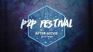 Aftermovie - Paris P2P Festival Édition #0