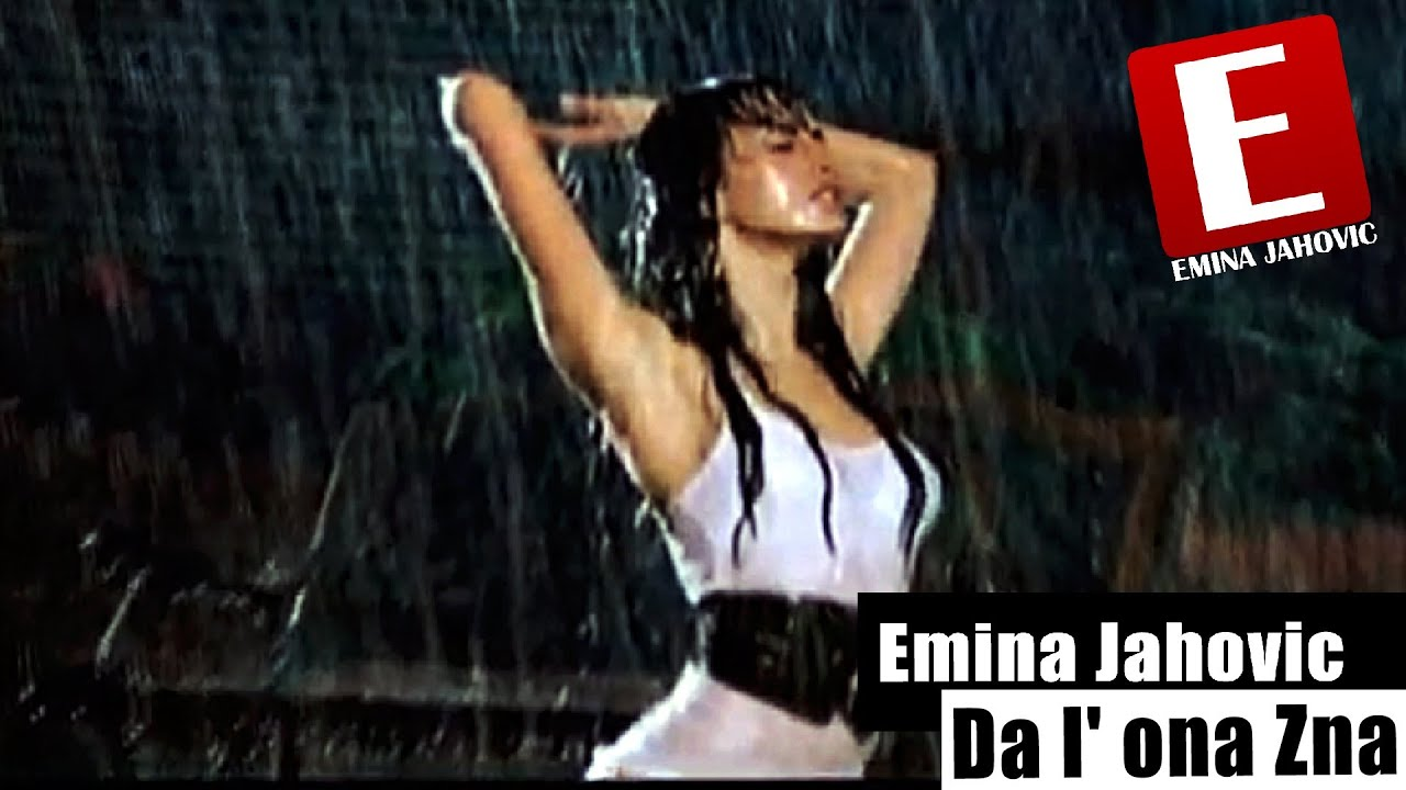 emina-jahovic-da-l-ona-zna-official-video-emina-jahovic