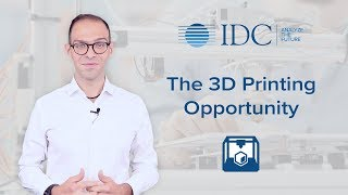 The 3D Printing Opportunity