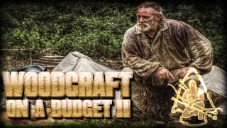 Woodcraft On A Budget Part 1 Intro
