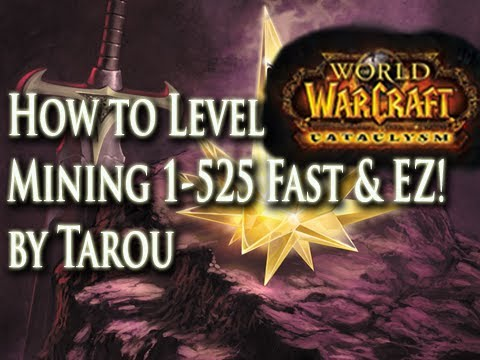 Cata Mining Guide 1-525 Leveling Fast & Easy! How to Level Mining 1-525