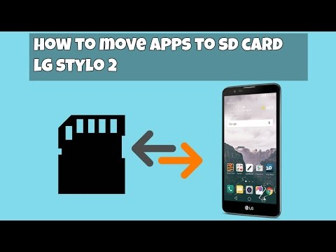 How to move apps from Phone to SD Card LG Stylo 2 (HD) - YouTube