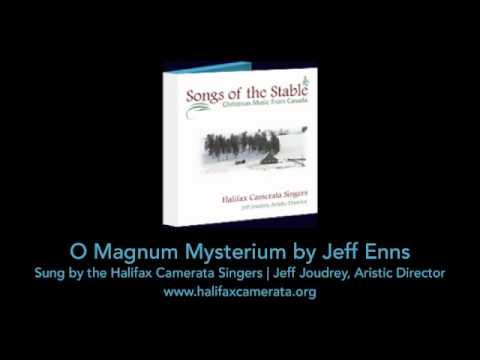 Jeff Enns - O Magnum Mysterium (Halifax Camerata Singers)