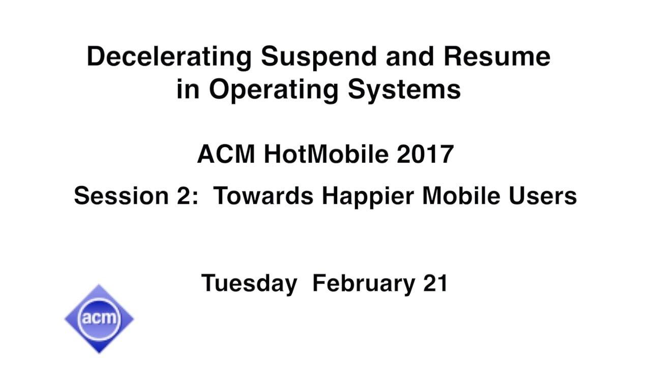 hotmobile 2017 decelerating suspend and resume in operating
