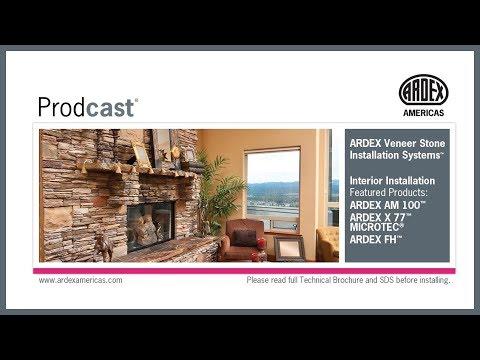 ARDEX Veneer Stone Installation Systems™ - Interior - Prodcast®