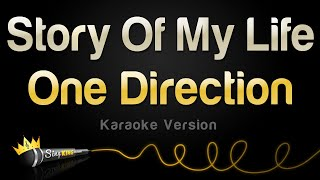 Download One Direction - Story Of My Life (Karaoke Version)