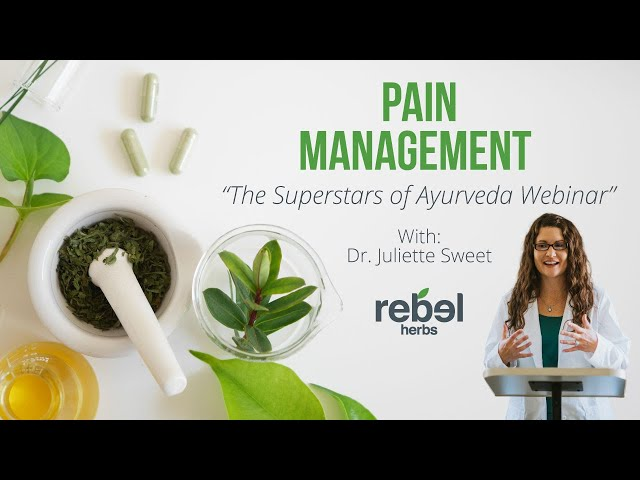 Pain Management  The Superstars of Ayurveda Webinar
