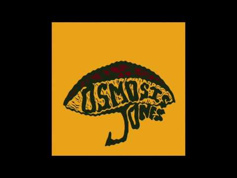 The Osmosis Jones Band - Osmosis Jones (Full Album)