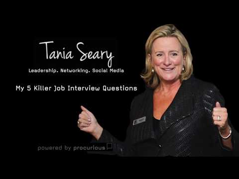 Tania Seary - My 5 Killer Job Interview Questions