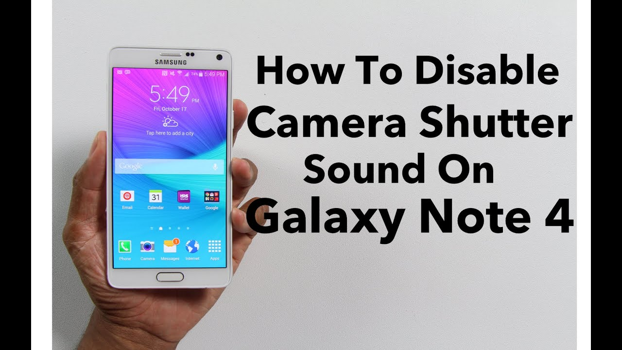 How To Turn Off Camera Sound On Galaxy Note 4