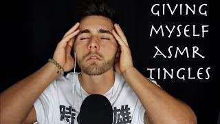 Self Inducing ASMR Tingles - Face Touching, Tickling, Whisper