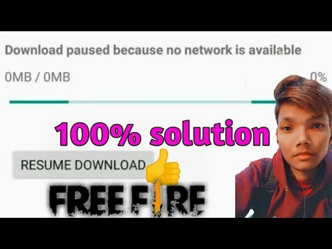 DOWNLOAD PAUSED BECAUSE NO NETWORK IS AVAILABLE || FREE FIRE