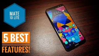 5 best features of Huawei Mate 10 Lite!