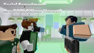 ROBLOX Social Experiment #2: Are ROBLOXians Honest?