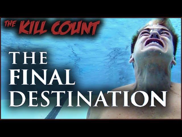 The Final Destination (2009) KILL COUNT