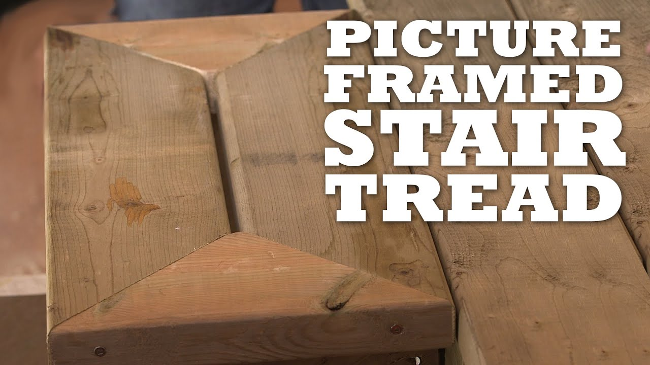 how to build picture framed stair treads youtube