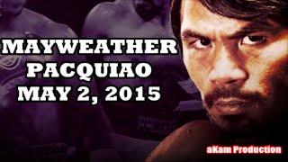 Manny Pacquiao vs Floyd Mayweather Jr - Career Highlights 2015
